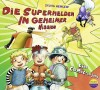 *CD* Die Superhelden in geheimer Mission