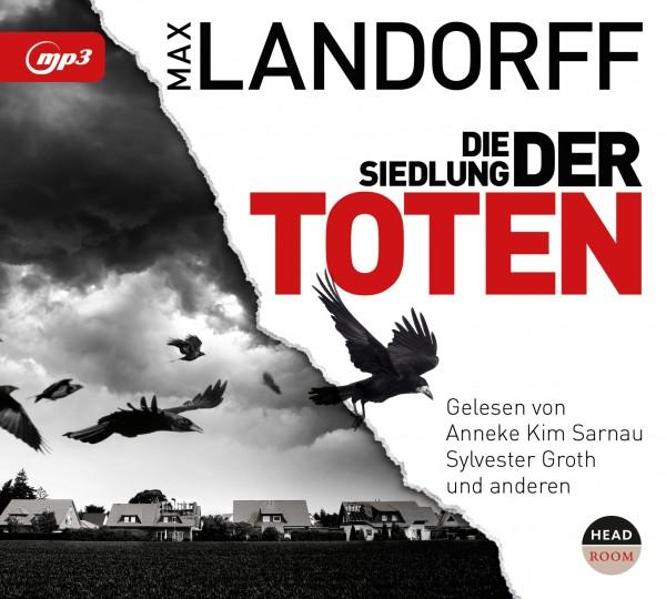 Die Siedlung der Toten von Max Landorff, Cover mit freundlicher Genehmigung von Head Room