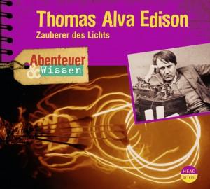 *DOWNLOAD* Thomas Alva Edison. Zauberer des Lichts