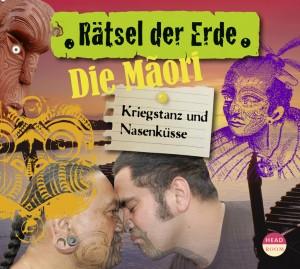*CD* Die Maori. Kriegstanz und Nasenküsse
