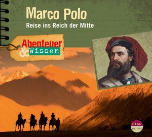 *DOWNLOAD* Marco Polo - Reise ins Reich der Mitte