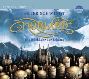 *CD* Morland Folge 1: Die Rückkehr der Eskatay