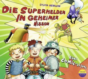 *CD* Die Superhelden in geheimer Mission