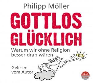 *Download* Gottlos glücklich