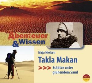 *CD* Takla Makan. Schätze unter glühendem Sand