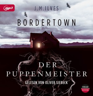 NEU November 17 *MP3-CD* Bordertown - Der Puppenmeister