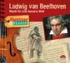 *CD* Ludwig van Beethoven. Musik für eine bessere Welt