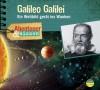 *CD* Galileo Galilei. Ein Weltbild gerät ins Wanken