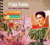 *CD* Frida Kahlo. Ein Leben voller Farben