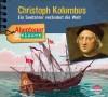 NEU *CD* Christoph Kolumbus. Ein Seefahrer verändert die Wel