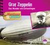 *CD* Graf Zeppelin. Das Wunder von Echterdingen