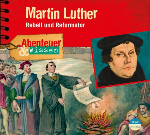 *CD* Martin Luther. Rebell und Reformator