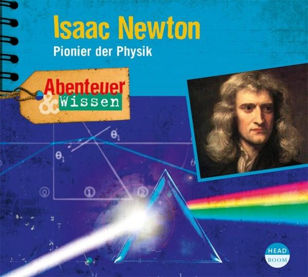 *CD* Isaac Newton. Pionier der Physik