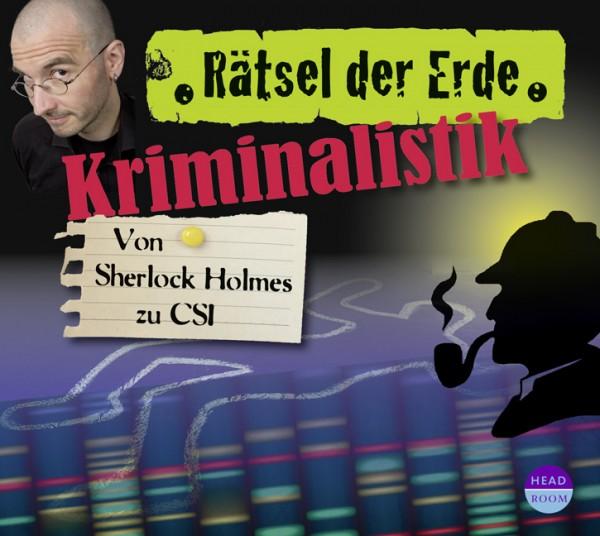 *DOWNLOAD* Kriminalistik. Von Sherlock Holmes zu CSI