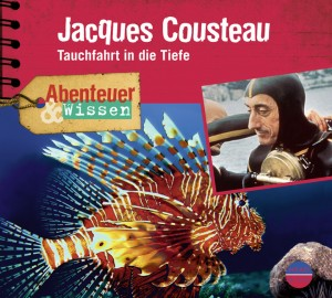 *CD* Jacques Cousteau. Tauchfahrt in die Tiefe