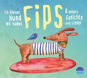 *CD* Ein kleiner Hund mit Namen Fips & andere Gedichte und Lieder