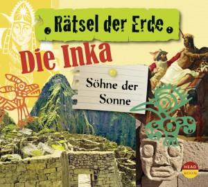 *CD* Die Inka. Söhne der Sonne