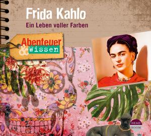 NEU JUNI *CD* Frida Kahlo. Ein Leben voller Farben