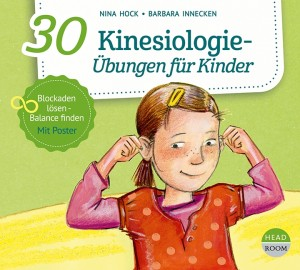 NEU OKT. 2021 *CD* 30 Kinesiologie-Übungen für Kinder