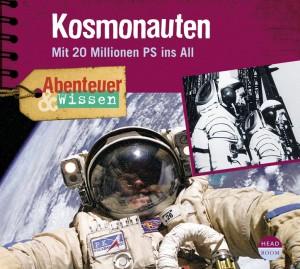 *CD* Kosmonauten. Mit 20 Millionen PS ins All