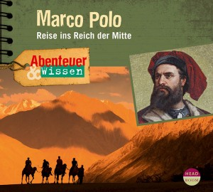 *CD* Marco Polo. Reise ins Reich der Mitte