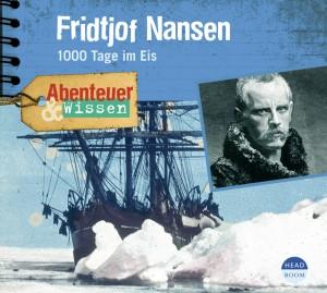 *CD* Fridtjof Nansen. 1000 Tage im Eis