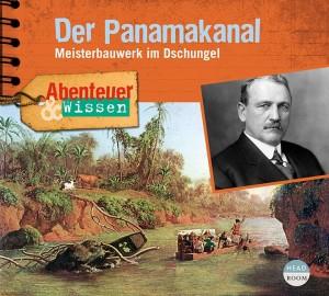 *CD* Der Panamakanal. Meisterbauwerk im Dschungel