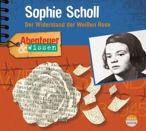 NEU FEBRUAR 2021 *CD* Sophie Scholl. Der Widerstand der Weißen Rose