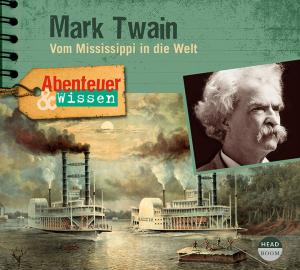 NEU JUNI *CD* Mark Twain. Vom Mississippi in die Welt