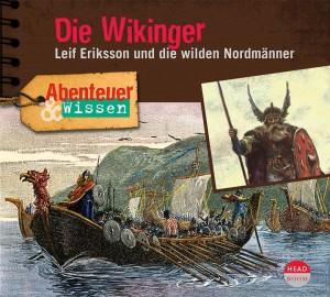 *CD* Die Wikinger. Leif Eriksson und die wilden Nordmänner