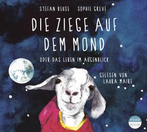 *CD* Die Ziege auf dem Mond oder das Leben im Augenblick