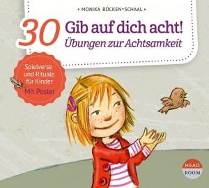 NEU MÄRZ 2021 *CD* Gib auf dicht acht! 30 Übungen zur Achtsamkeit