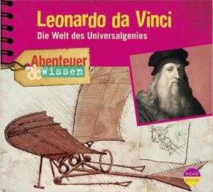 *CD* Leonardo da Vinci. Die Welt des Universalgenies