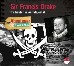 *CD* Sir Francis Drake. Freibeuter seiner Majestät