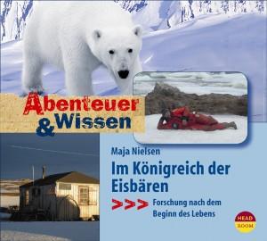*CD* Im Königreich der Eisbären. Forschung nach dem Beginn des Lebens