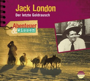 *DOWNLOAD* Jack London. Der letzte Goldrausch