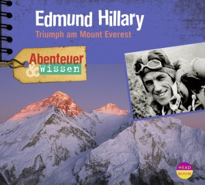 *CD* Edmund Hillary. Triumph am Mount Everest