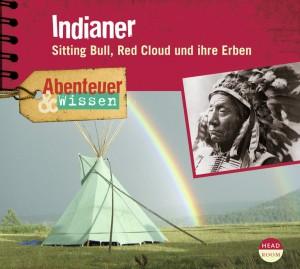 *CD* Indianer. Sitting Bull, Red Cloud und ihre Erben