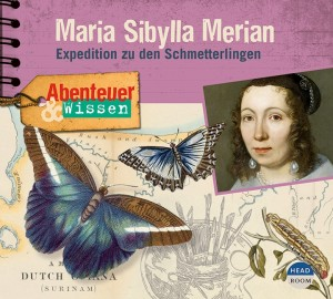 NEU 2021 *CD* Maria Sibylla Merian. Expedition zu den Schmetterlingen
