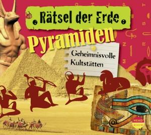 *CD* Pyramiden. Geheimnisvolle Kultstätten