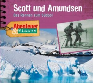 *CD* Scott und Amundsen. Das Rennen zum Südpol