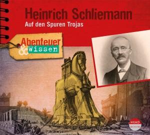 *CD* Heinrich Schliemann. Auf den Spuren Trojas